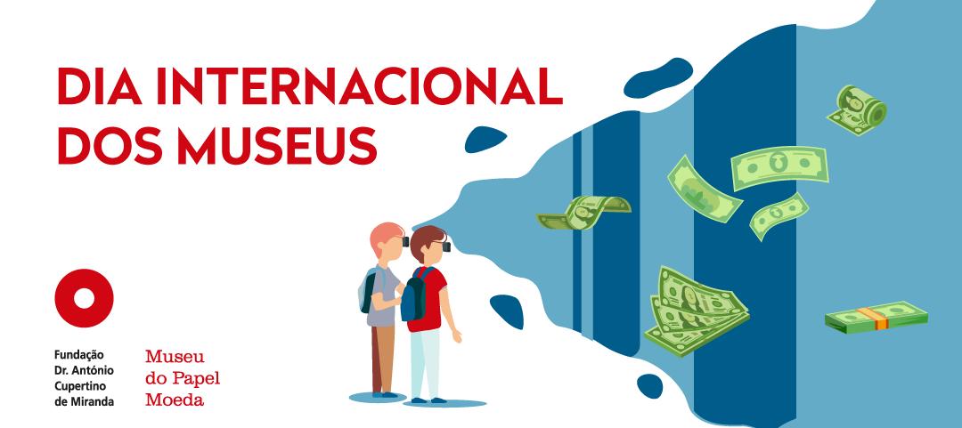 18 de Maio - Dia Internacional dos Museus