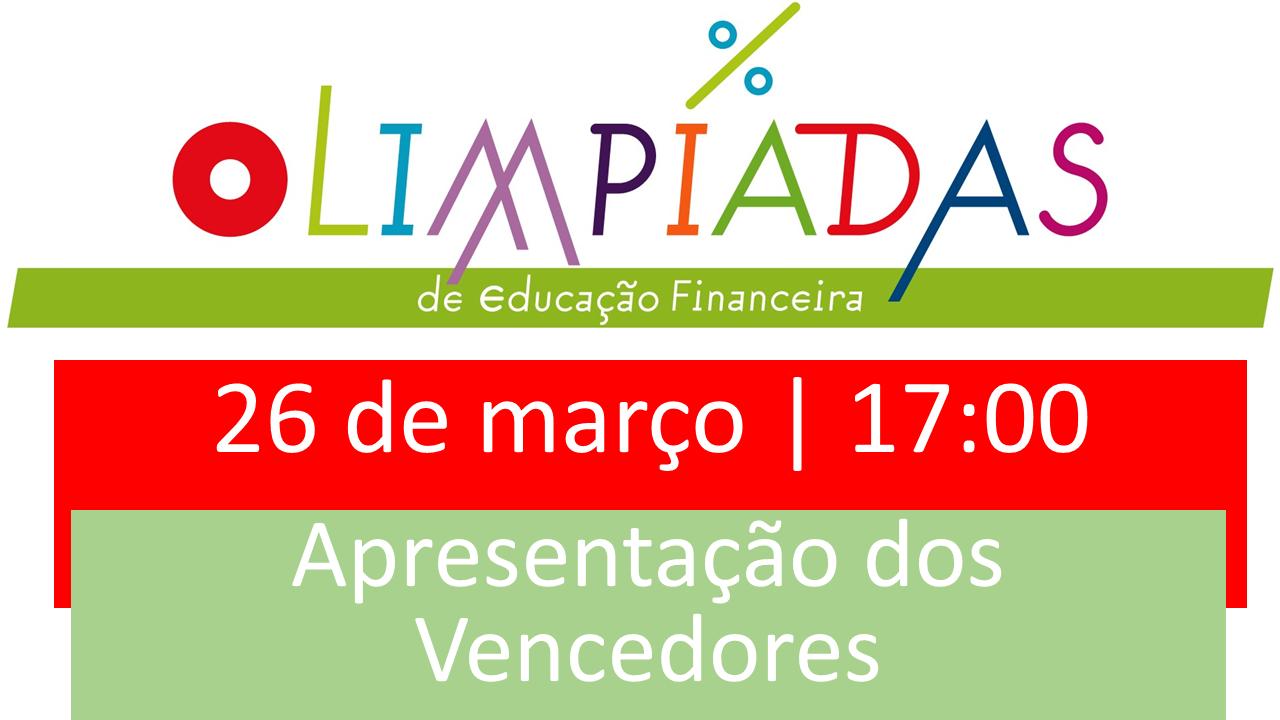 Sessão de Apresentação dos Vencedores das Olimpíadas de Educação Financeira